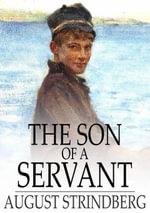 The Son of a Servant - August Strindberg
