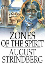 Zones of the Spirit : A Book of Thoughts - Augustfield, Claud Strindberg