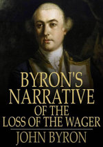 Byron's Narrative of the Loss of the Wager - John Byron