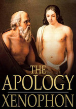 The Apology : Of Socrates to the Jury - H. G. Xenophondakyns