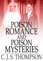 Poison Romance and Poison Mysteries - C. J. S. Thompson