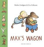 Max's Wagon - Barbro Lindgren