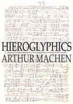 Hieroglyphics - Arthur Machen
