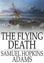 The Flying Death - Samuel Hopkins Adams