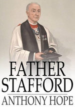 Father Stafford - Anthony Hope
