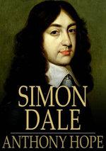 Simon Dale - Anthony Hope