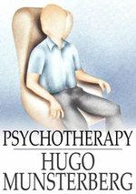 Psychotherapy - Hugo Munsterberg