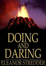 Doing and Daring : A New Zealand Story - Eleanor Stredder