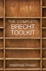 The Complete Brecht Toolkit - Stephen Unwin