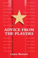 Advice from the Players - Laura Barnett