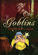 Goblins - Mark Roland Langdale