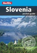 Berlitz : Slovenia Pocket Guide - Berlitz Publishing