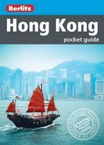 Berlitz : Hong Kong Pocket Guide : Berlitz Pocket Travel Guides - Berlitz