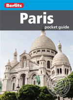 Paris Pocket Guide : Berlitz Pocket Guides   - Berlitz Publishing