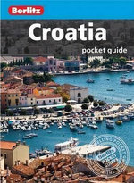 Berlitz : Croatia Pocket Guide : Berlitz Pocket Guides   - Berlitz