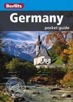 Berlitz: Germany Pocket Guide : Berlitz Pocket Guides - Berlitz