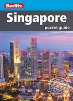 Berlitz : Singapore Pocket Guide : Berlitz Pocket Guides   - Berlitz
