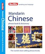 Berlitz : Mandarin Phrase Book & Dictionary : Berlitz Phrasebooks - Berlitz