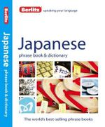 Berlitz : Japanese Phrase Book & Dictionary - Berlitz