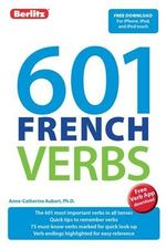 Berlitz Language : 601 French Verbs - Berlitz Publishing