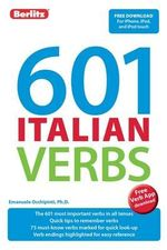 Berlitz Language : 601 Italian Verbs - Berlitz Publishing