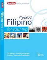 Berlitz Filipino for Your Trip : Berlitz for Your Trip Series - Berlitz
