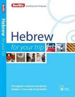 Berlitz Hebrew for Your Trip : Berlitz for Your Trip Series - Berlitz