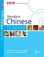 Berlitz Mandarin Chinese for Your Trip : Berlitz for Your Trip Series - Berlitz