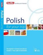 Berlitz Polish for Your Trip : Berlitz for Your Trip Series - Berlitz