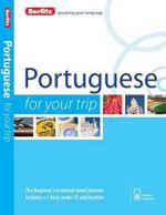 Berlitz Portuguese for Your Trip : Berlitz for Your Trip Series - Berlitz