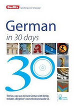 Berlitz Language : German in 30 Days : Berlitz in 30 Days Series - Berlitz Publishing
