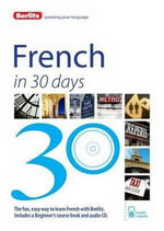 Berlitz Language : French in 30 Days : Berlitz in 30 Days Series - Berlitz Publishing