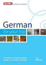 Berlitz Language : German for Your Trip - Berlitz