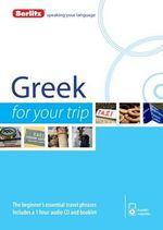 Berlitz Greek for Your Trip : Berlitz for Your Trip - Berlitz