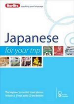 Berlitz Japanese for Your Trip : Berlitz for Your Trip Series - Berlitz
