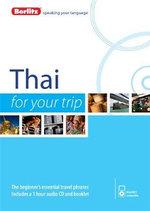 Berlitz Language : Thai for Your Trip : Berlitz for Your Trip Series - Berlitz