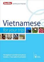 Berlitz Vietnamese for Your Trip : Berlitz for Your Trip Series - Berlitz