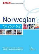 Berlitz Language: Norwegian for Your Trip : Berlitz for Your Trip   - Berlitz
