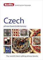 Berlitz Language: Czech Phrase Book & Dictionary  : Berlitz Phrasebooks   - Berlitz