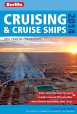 Berlitz : Cruising and Cruise Ships 2014 - Douglas Ward