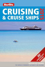 Berlitz : Cruising & Cruise Ships 2015 : Berlitz Cruise Guide - Douglas Ward