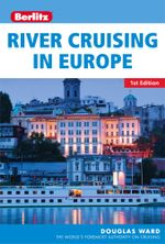 Berlitz : River Cruising in Europe - Douglas Ward