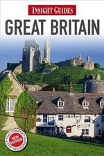 Insight Guides : Great Britain - Insight Guides