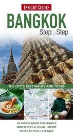 Insight Guides : Bangkok : Step by Step Guide - Insight Guide