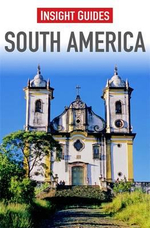 Insight Guides : South America - Insight Guides