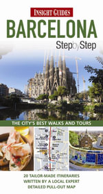 Insight Guides : Barcelona Step by Step Guide - Roger Williams