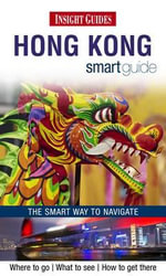 Hong Kong Smart Guide : Insight Smart Guide   - Insight