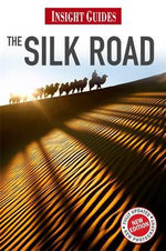 Insight Guides : Silk Road - Insight Guide