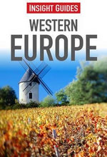 Insight Guides : Western Europe - Nick Rider