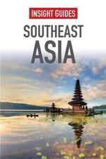 Insight Guides  : Southeast Asia - Insight Guides